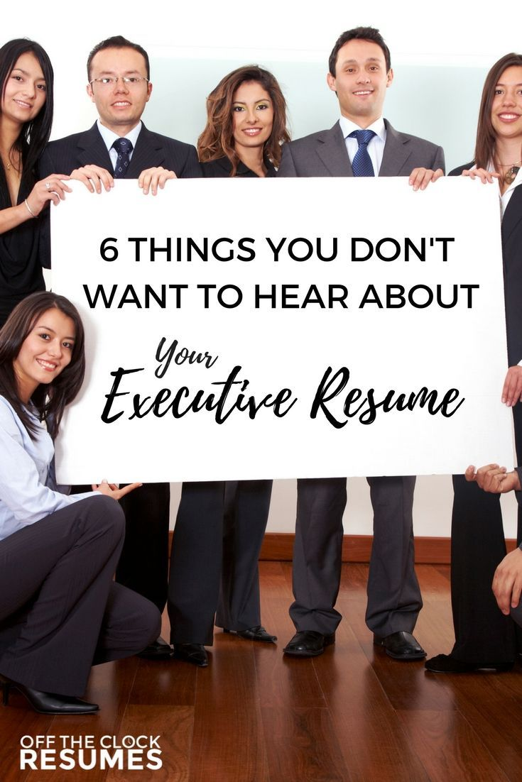 6 things you dont want to hear about your executive