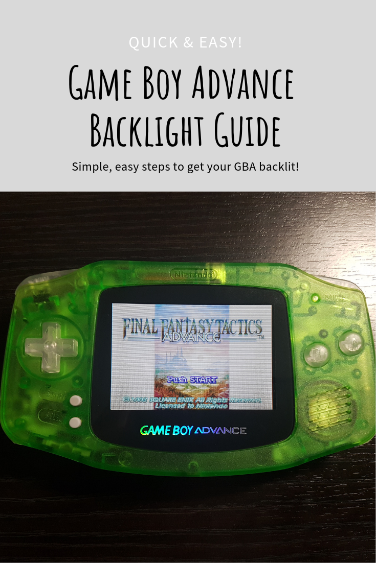 Gameboy Advance Backlight Screen Mod | Learning New Things | Ps4