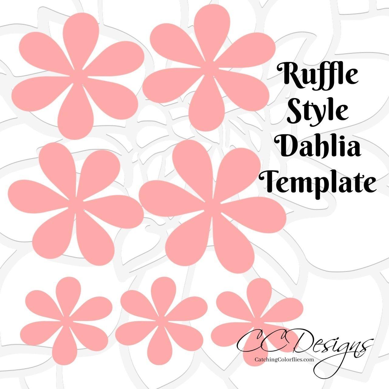 Ruffle Dahlia Style Small Flower Template Flower Template Paper Flowers Diy Paper Dahlia