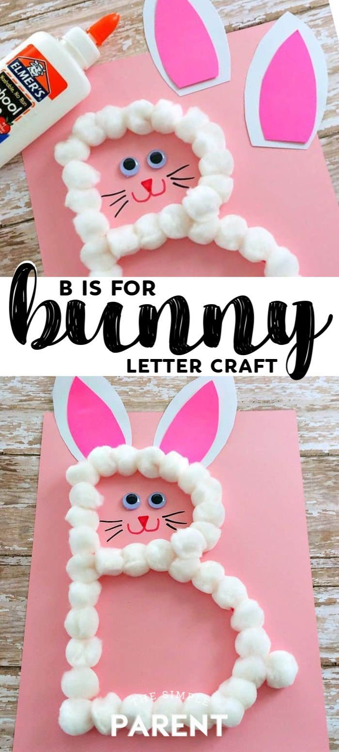 Preschool Letter B Craft: B is for Bunny (Great for Easter too!) -   19 simple crafts kindergarten