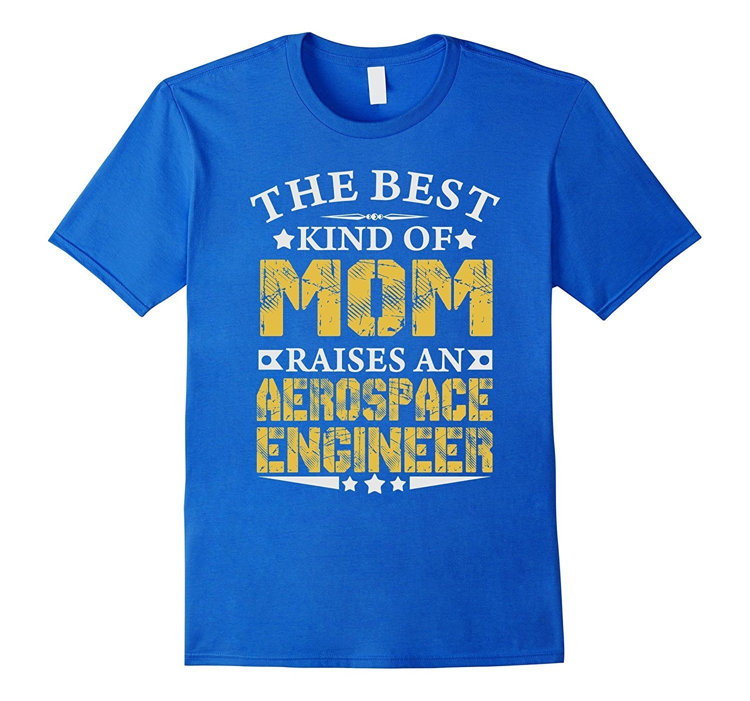 The Best Mom Raise Aerospace Engineer Job TShirts  Aerospace
