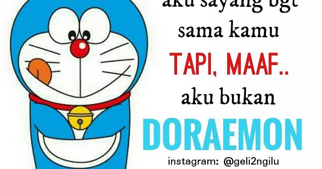 Gambar Doraemon Beserta Kata Katanya 47 Meme Lucu Doraemon Keren Dan Terbaru Kumpulan Gambar 75 Kata Mutiara Doraemon Yang Lucu Ro Di 2020 Doraemon Lucu Gambar Lucu