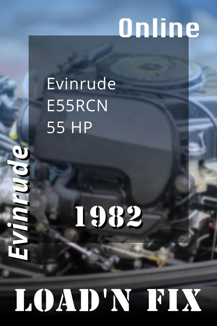 1982 E55rcn Evinrude 55hp Outboard Motor Outboard Diy Repair Repair Manuals