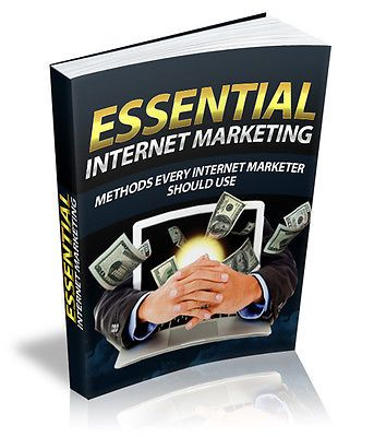 ebook: Essential Internet Marketing- FULL RESELL RIGHTS INCLUDED