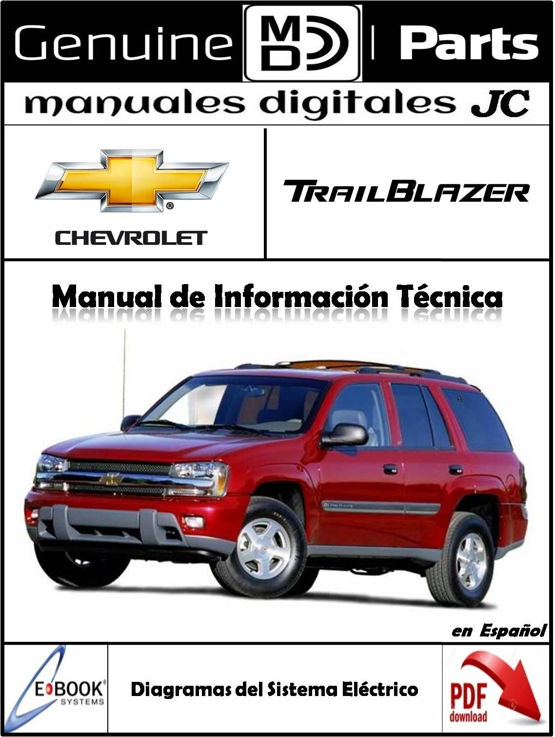 Manual Diagramas Del Sistema Electrico Chevrolet Trailblazer Correo Manualesdigitalesjc Gmail Com Tlfs 58 Sistema Electrico Chevrolet Trailblazer Electrica