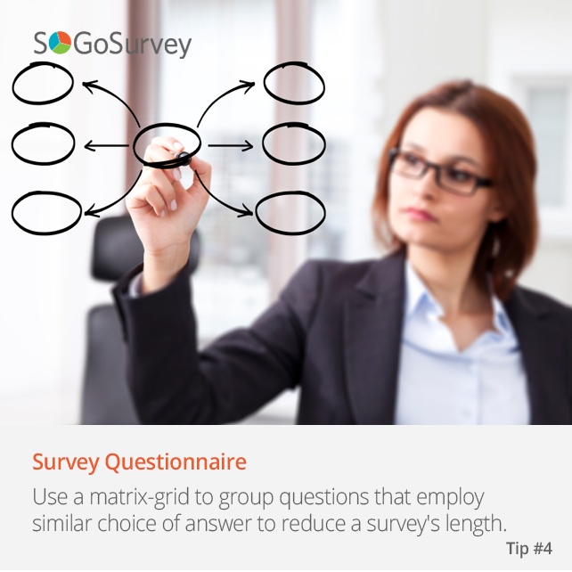 Tips For Survey Questionnaires Use A Matrix Grid To Group