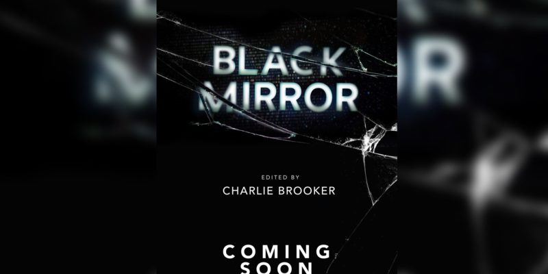 Black Mirror Season 6 2021 Release Date, Story lines and