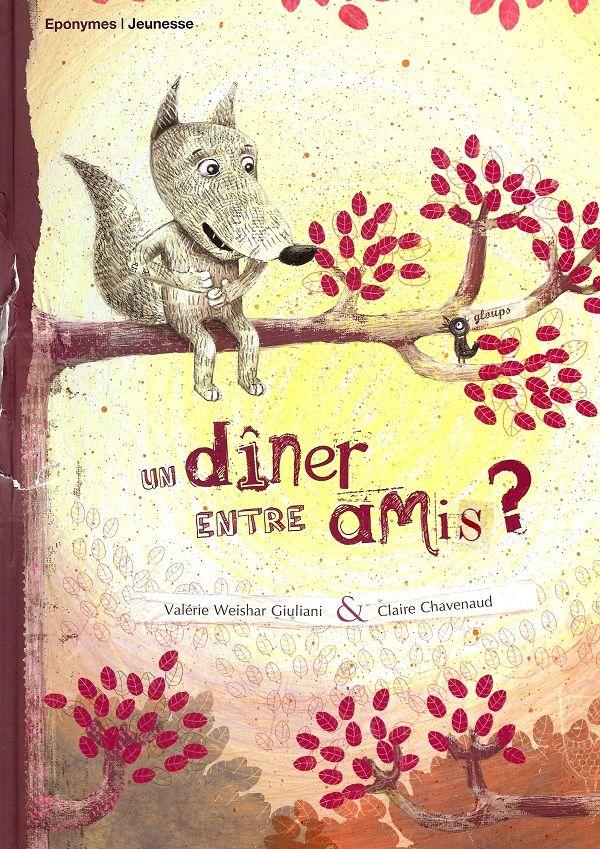 Un d ner entre amis de val rie weishar giuliani illustr claire chavenaud ponymes jeunesse - Idee menu invitation amis ...