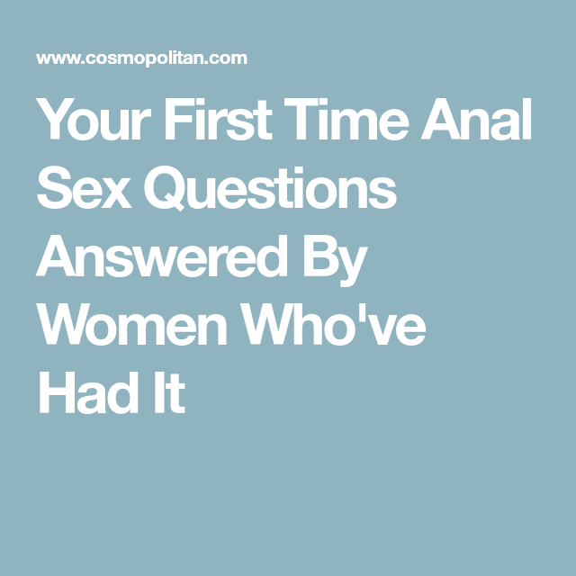 Anal intercourse questions