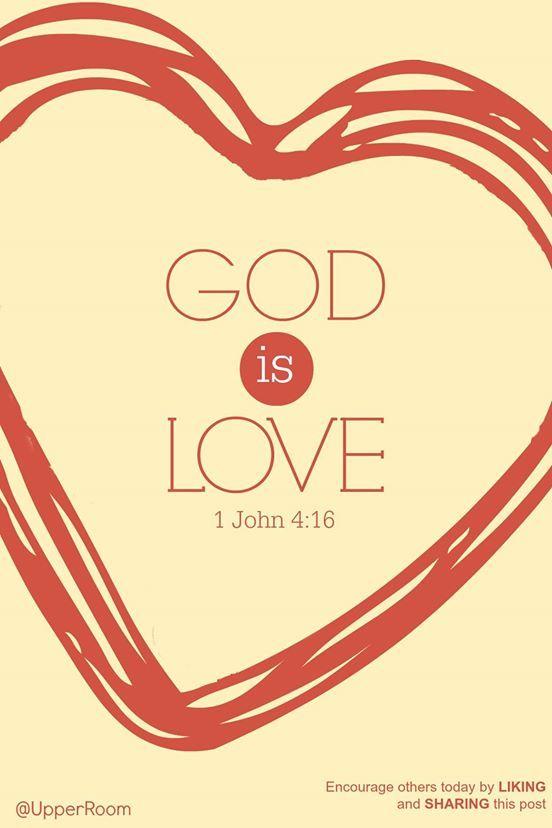 1 John 4:16 https://www.facebook.com/photo.php?fbid=10152399984133151