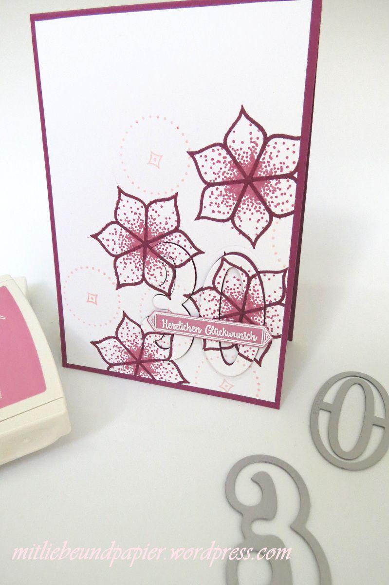 Karte Zum 30 Geburtstag Stampin Up Orientpalast Karten