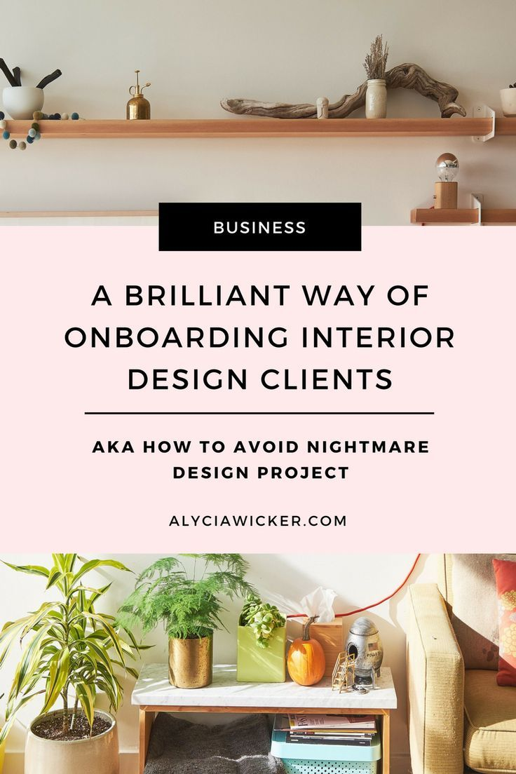 brilliant way of onboarding interior design clients alyciawicker blog pinterest business and also rh