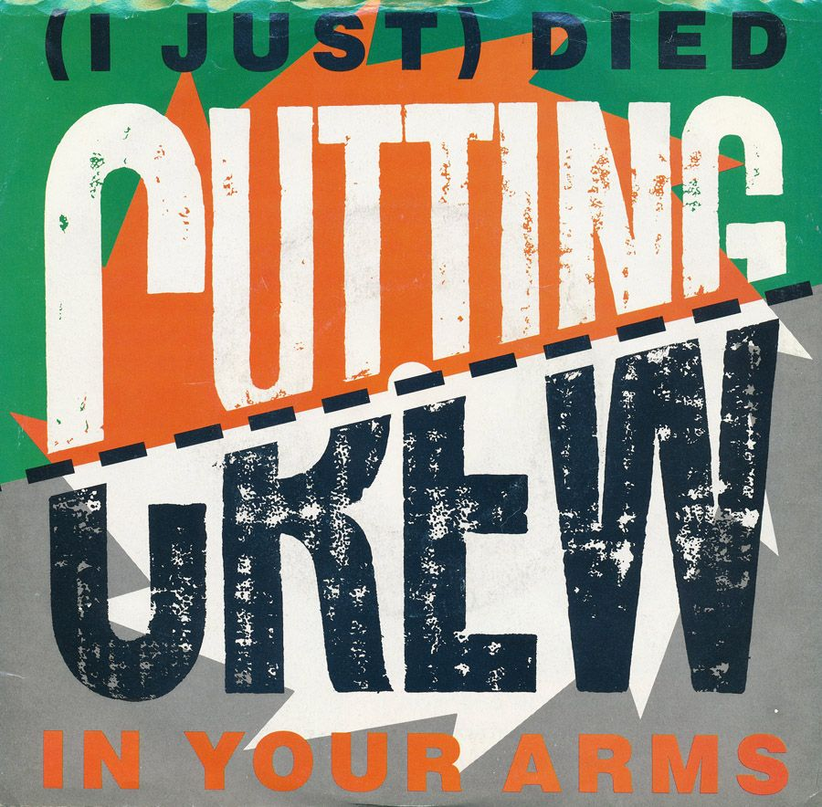 (I Just) Died in Your Arms, Cutting Crew, 1987