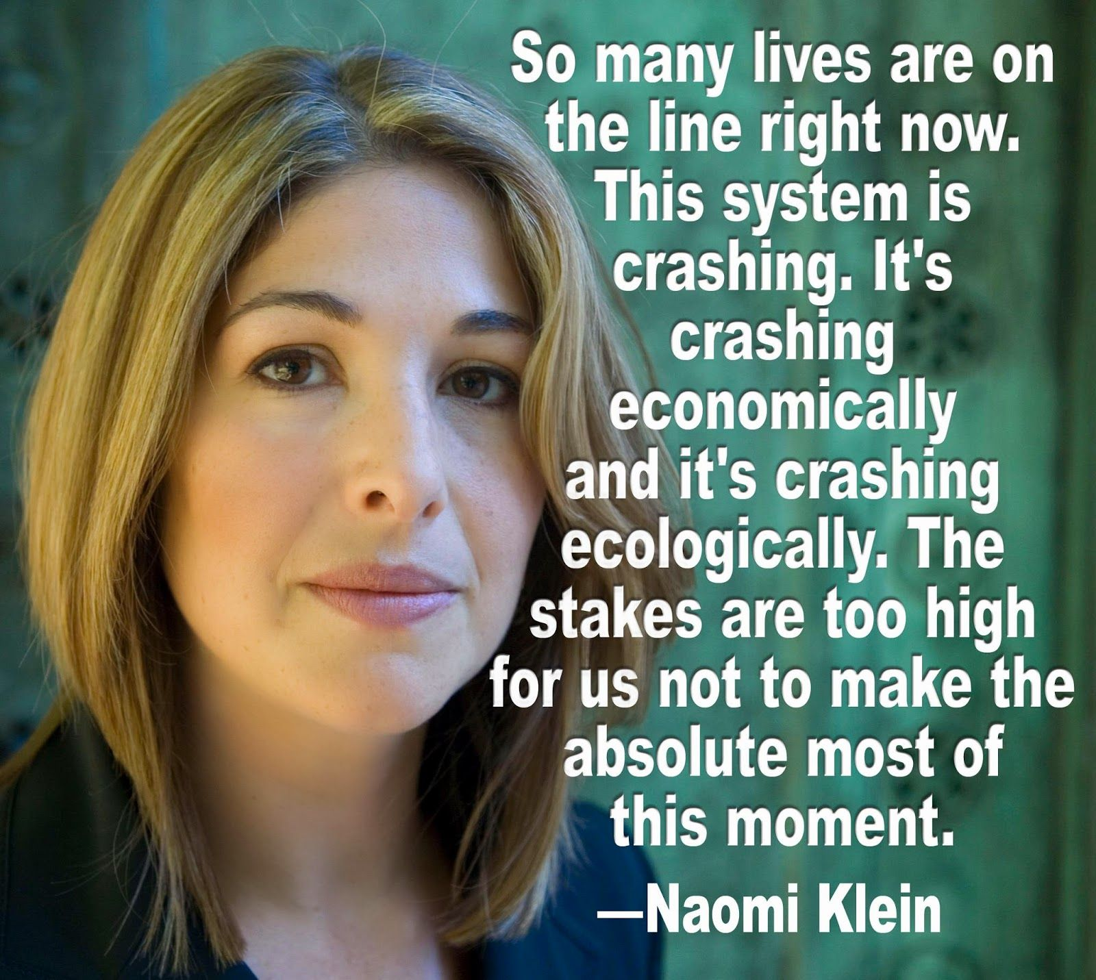 naomi klein | Naomi Klein Quotes. QuotesGram | Naomi klein, Naomi,  Quotations