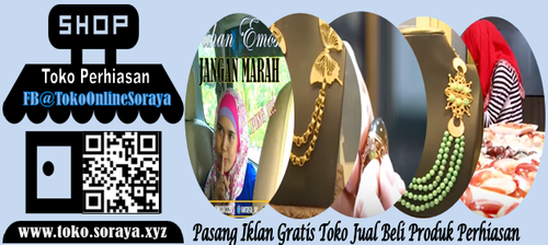 Toko Perhiasan Soraya Pasang Iklan Gratis Jual Beli Perhiasan Perhiasan Produk Periklanan