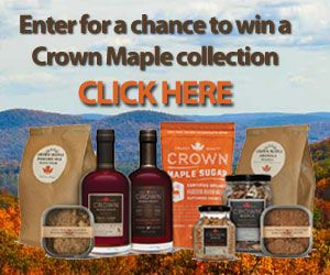 Enter Daily for a chance to win a Crown Maple Syrup Collection!