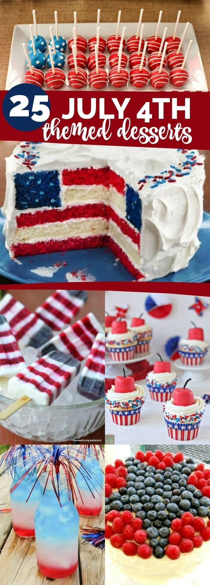 25 4th Of July Themed Dessert Ideas Fourth Of July Cakes 4th Of