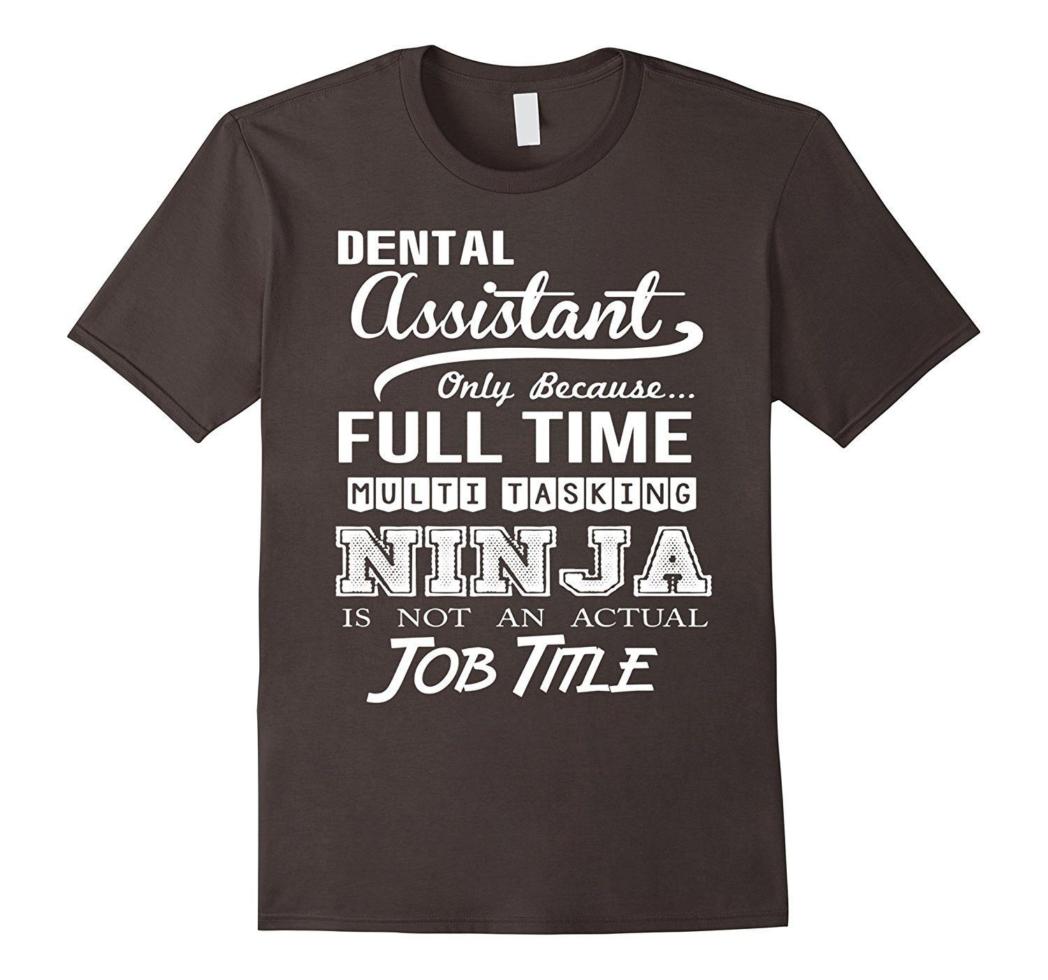 dental assistant job title shirt