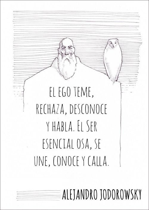Alejandro Jodorowsky Frases De Inspiracion Frases Bonitas Citas De Dibujos Animados