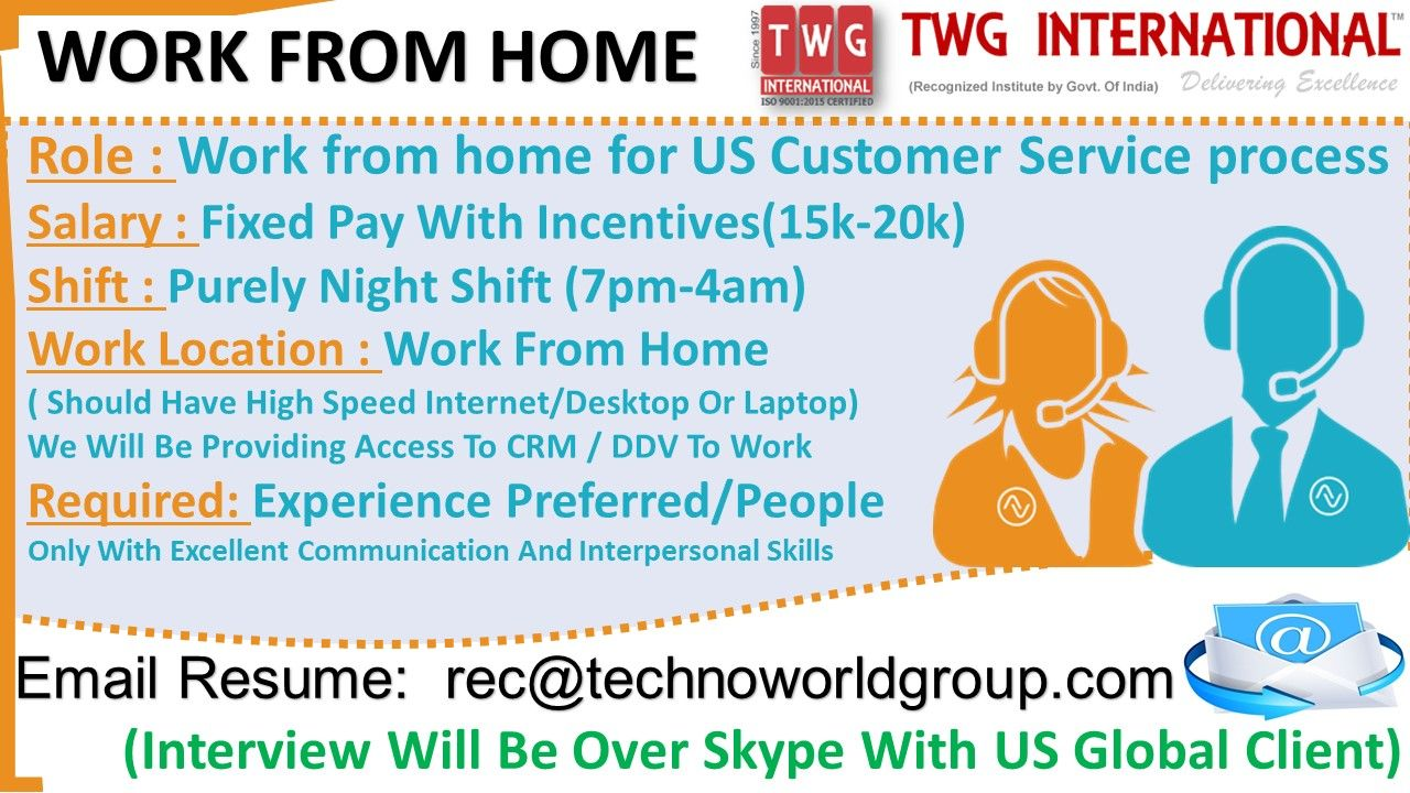 WORK FROM HOME Role Work from home for US Customer