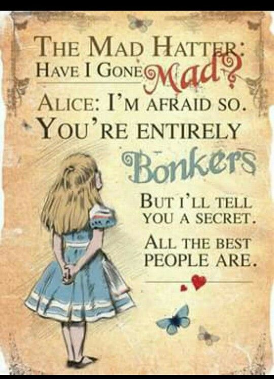 Pin By Heather Rushing On Quotes 3 Pinterest Wonderland Alice