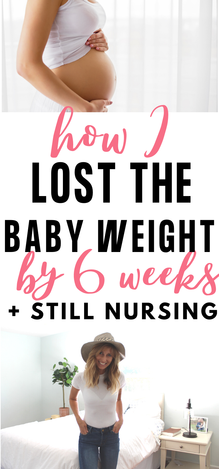 How I Lost The Baby Weight By Six Weeks