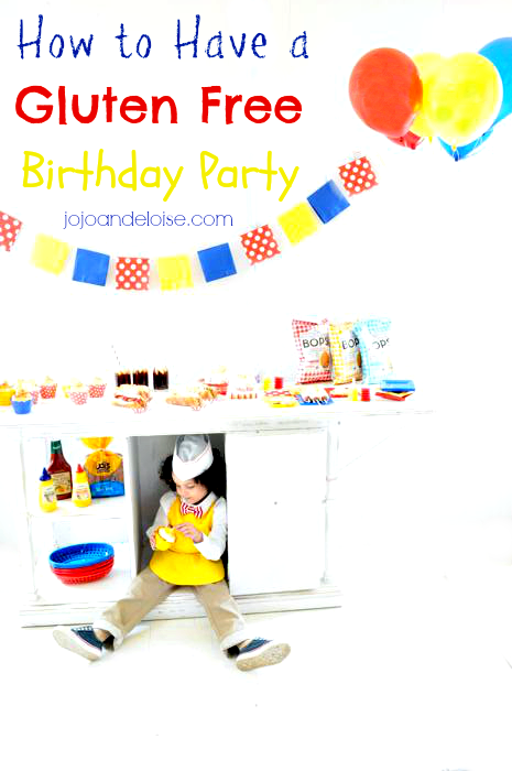 how to have a #glutenfree birthday party for #kids jojoandeloise.com