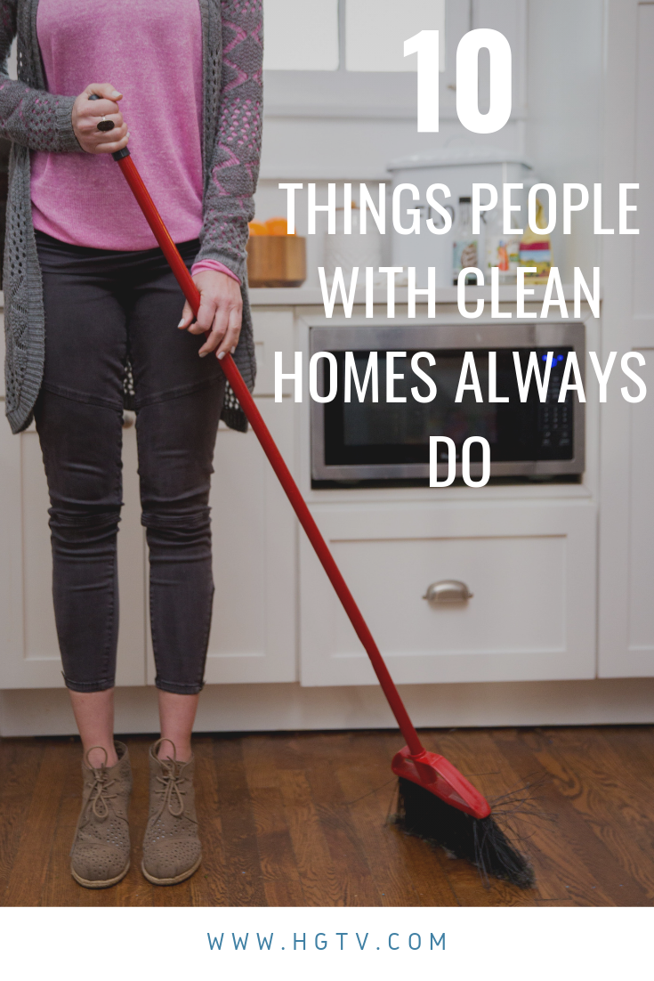 10 Things People With Clean Houses Always Do Clean House House Cleaning Tips Cleaning Hacks