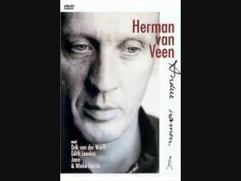Herman Van Veen Ik Hou Van Jou Beautiful Songs Songs Musician