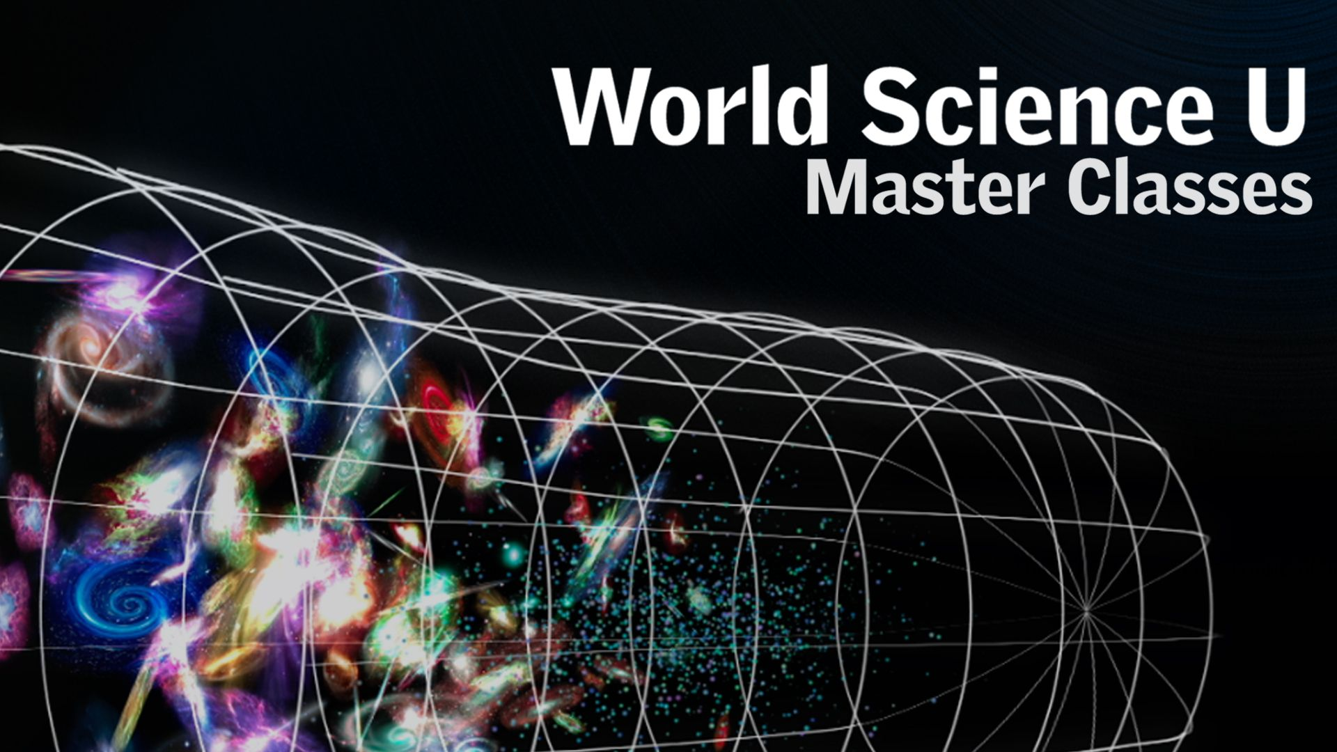 Whether you are a high school student, science major in college or a lifelong learner, World Science U is where you can explore the wonders of science guided by leading researchers and educators.