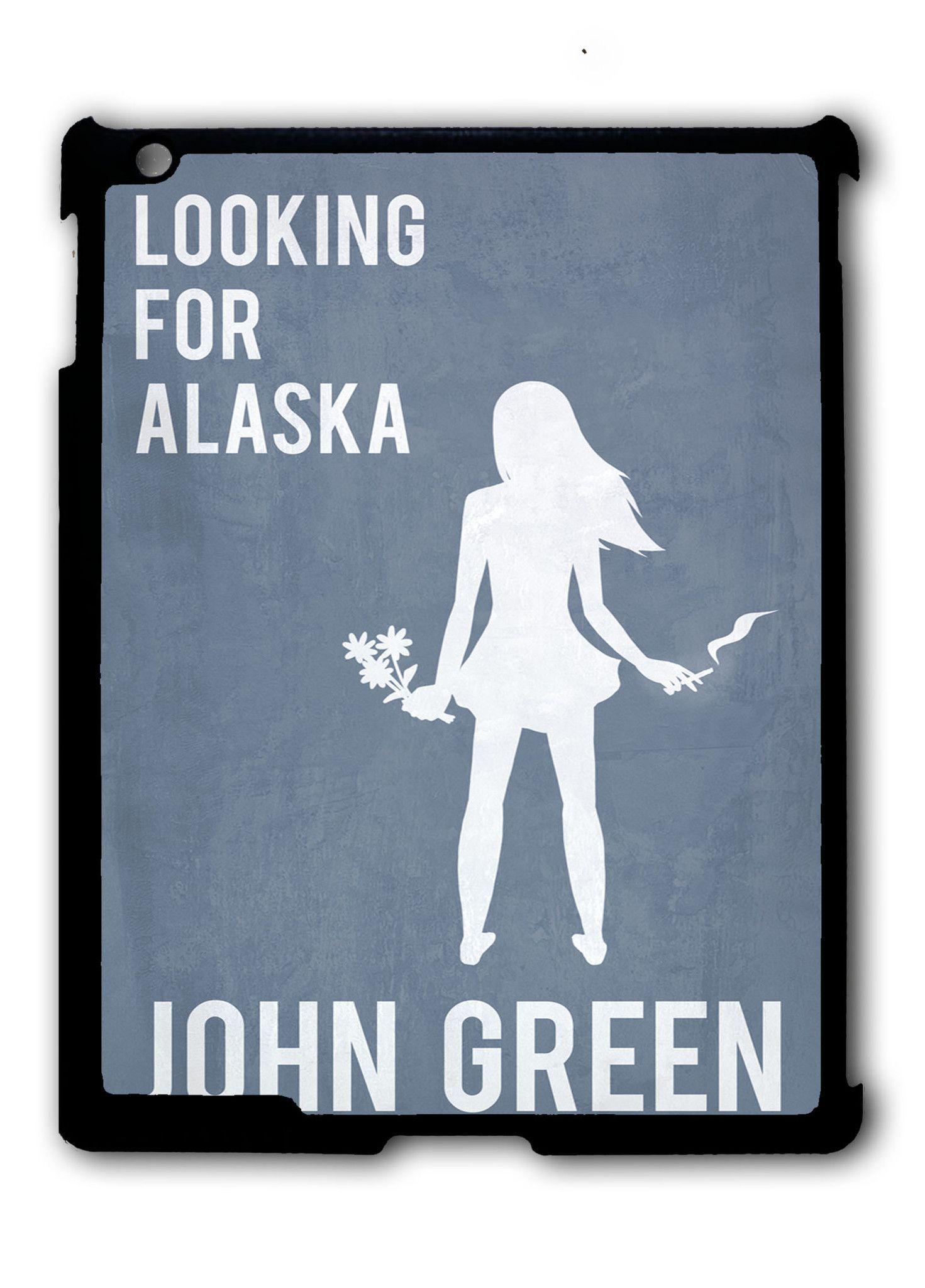 Looking For Alaska 2 iPad 2 3 4, iPad Mini 1 2 3 , iPad Air 1 2