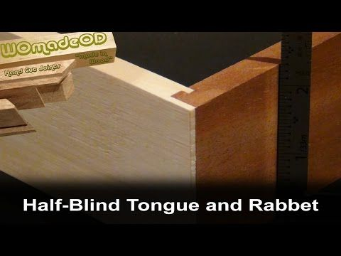 Half Blind Tongue And Rabbet Joint With Hand Tools Woodworking Tutorials Blinds Hand Tools
