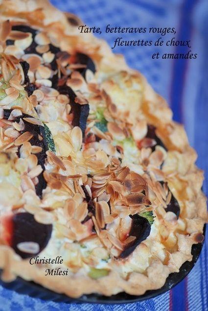 Tarte betteraves rouges, fleurettes de choux et amandes
