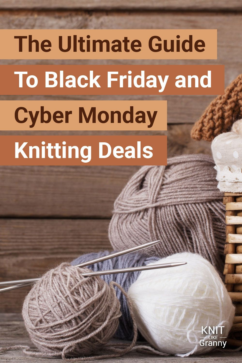 Black Friday Yarn Sale Ultimate Guide To Black Friday And Cyber Monday Knitting Sales For 2020 Yarn For Sale Knitting Knitwear Design
