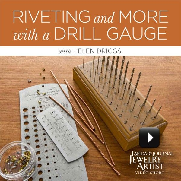 Riveting and More with a Drill Gauge - Digital Products - Jewelry Making | InterweaveStore.com