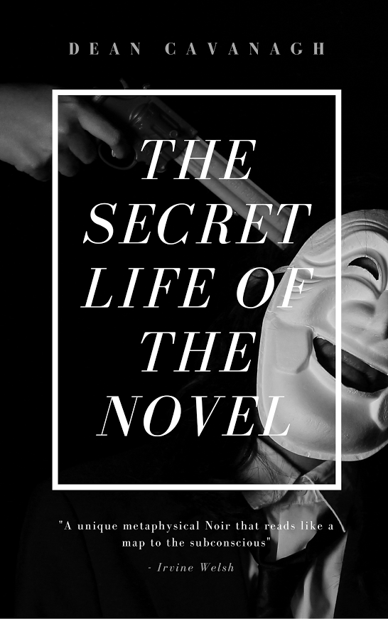Dean Cavanagh is well known in the counterculture of the UK. He has written, made music and art and been involved in many scenes over the last thirty years and now his debut novel has been published. The Secret Life Of The Novel is not your typical debut novel. It's long, intense, crammed with experimentation …
