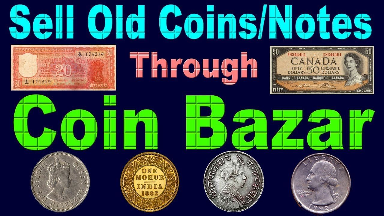 Sell Old Coins or Paper Notes Through 'Coin Bazar' Watch Full Video