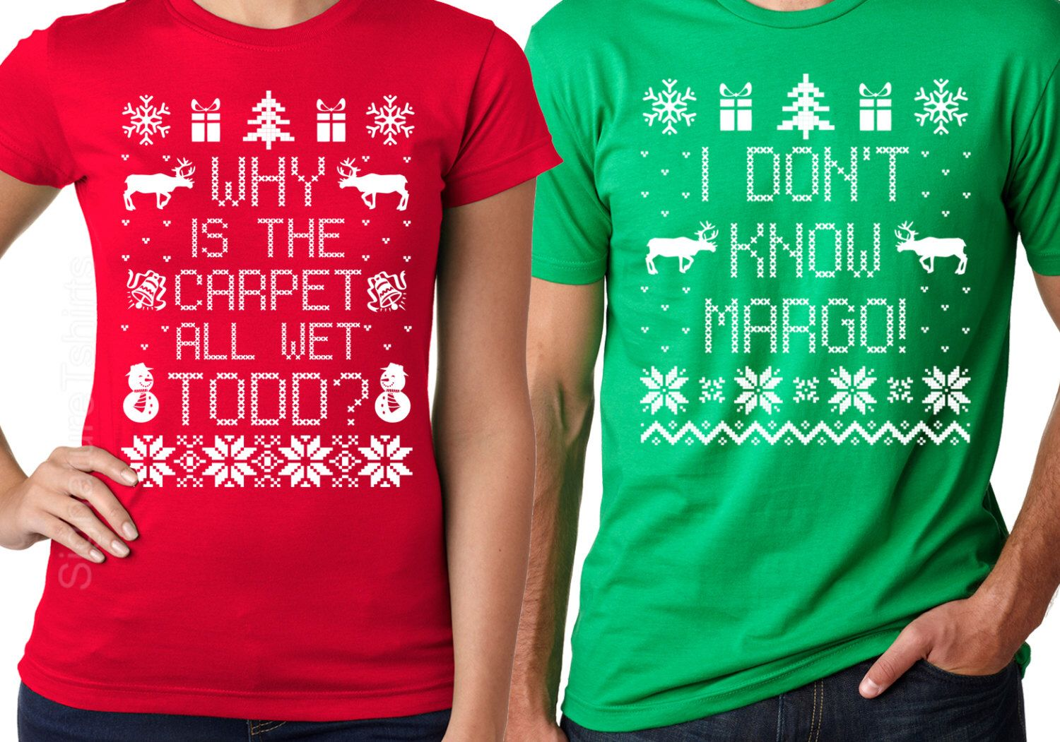 Matching Christmas T Shirts I Don T Know Margo Why Is The