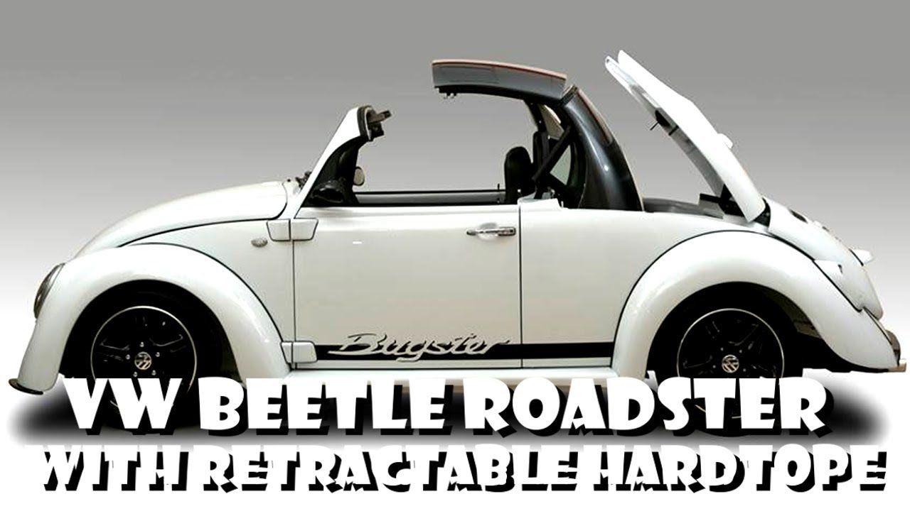 Volkswagen Vw Beetle Bug Roadster Built With Retractable Hardtop Roof Vocho Fusca Kafer Youtube Volkswagen Beetle Vintage Vw Beetles Volkswagen