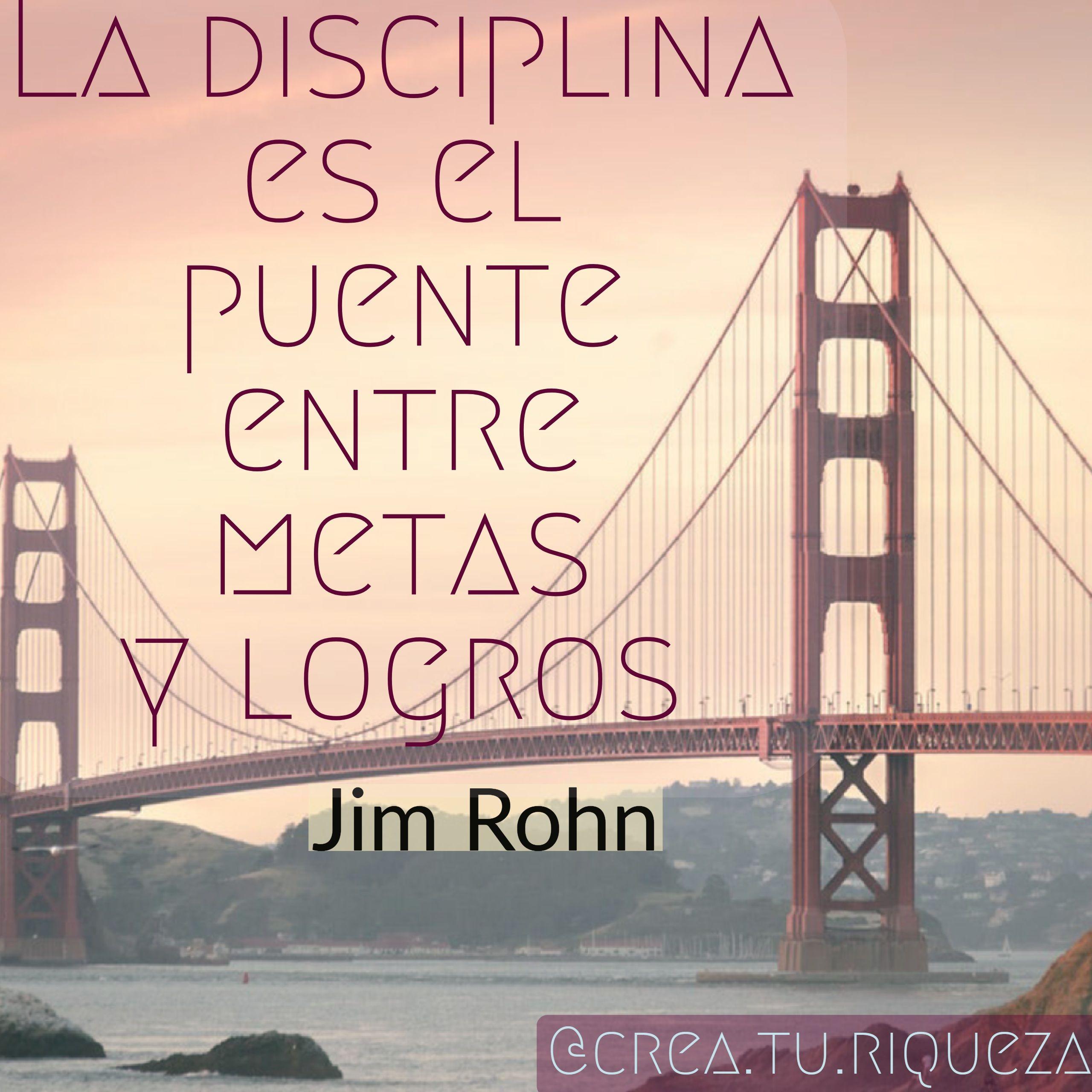La disciplina es el puente entre metas y logros   Crecimiento ...