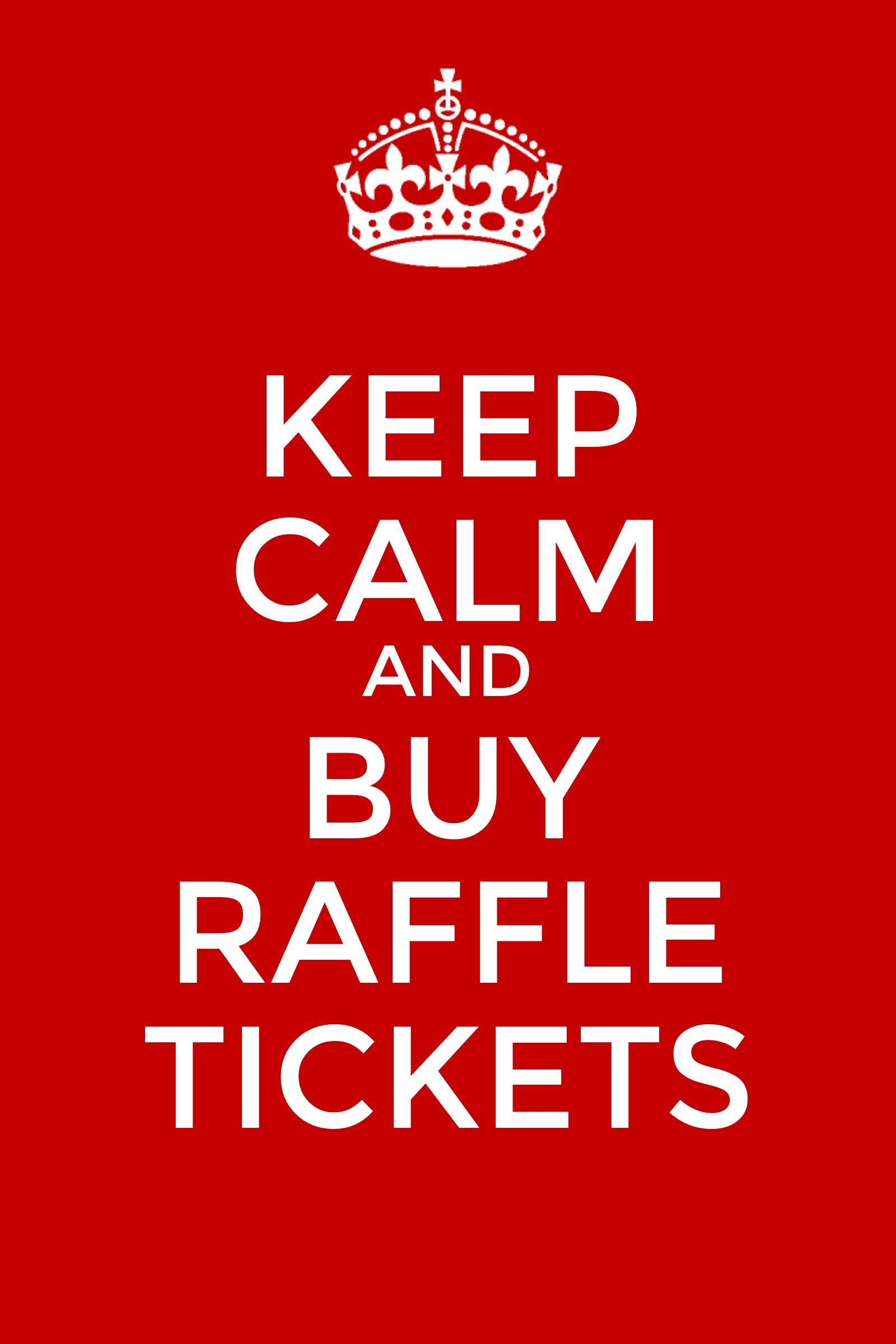 Keep Calm And Buy Raffle Tickets  Raffle Tickets Calming And