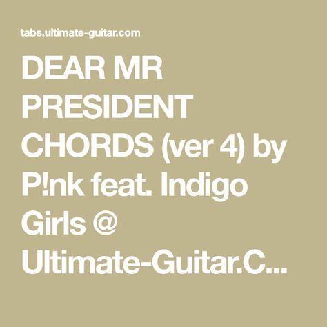 Dear Mr President Chords Ver 4 By Pnk Feat Indigo Girls