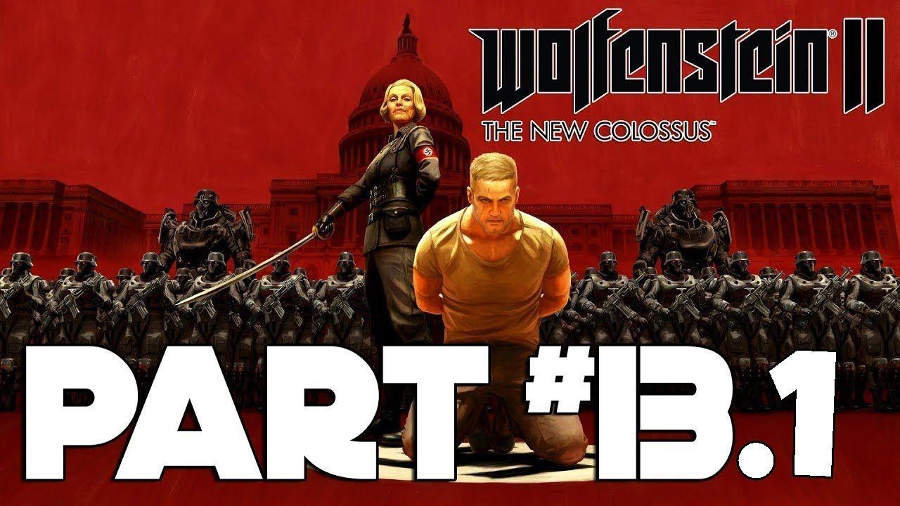 Wolfenstein 2 The New Colossus Venus Walkthrough Gameplay Part 13 1 Wolfenstein Ii Playthrough Youtube Https Youtu The New Colossus Wolfenstein Colossus
