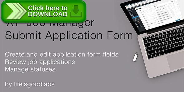 Free nulled WP Job Manager - Submit Application Form download - free application form