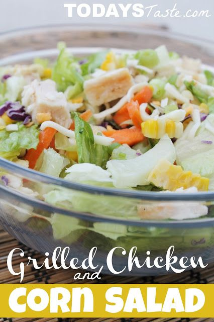 A perfect salad for a Hot day! Grilled Chicken and Corn Salad from TodaysTaste.com #healthy #salad #sidedish