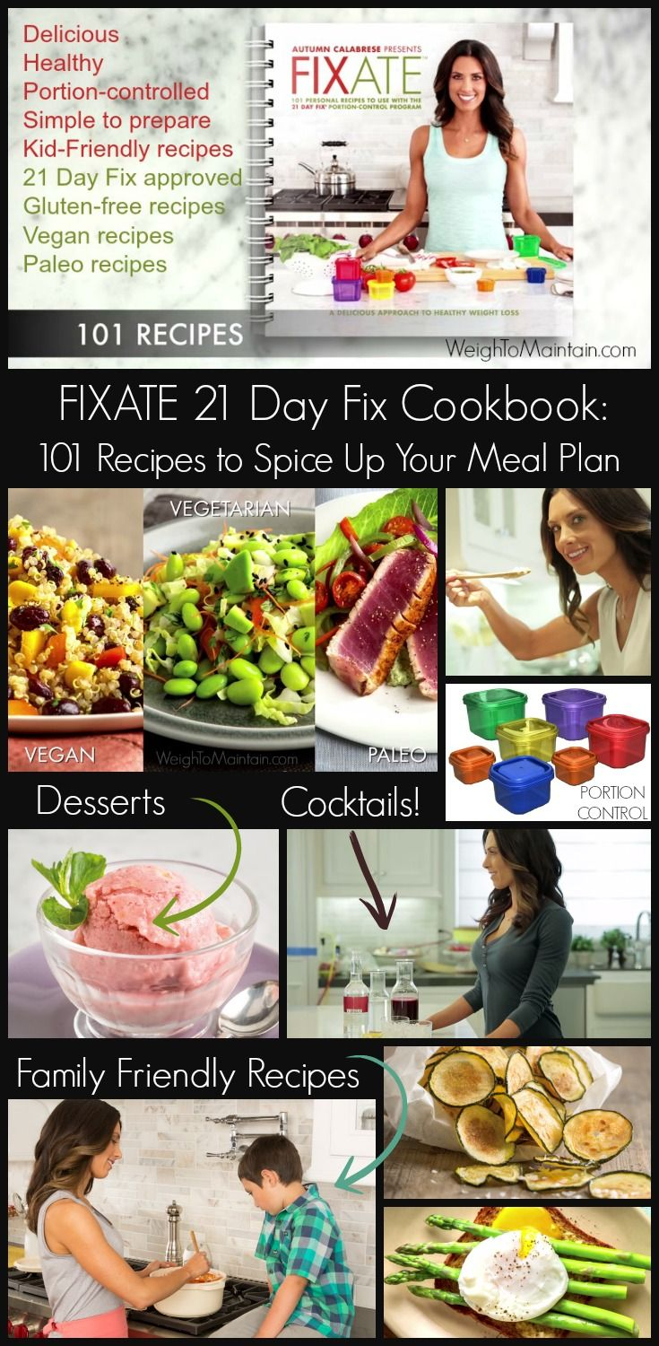 fixate 21 day fix cookbook recipes to spice up your meal plan 21