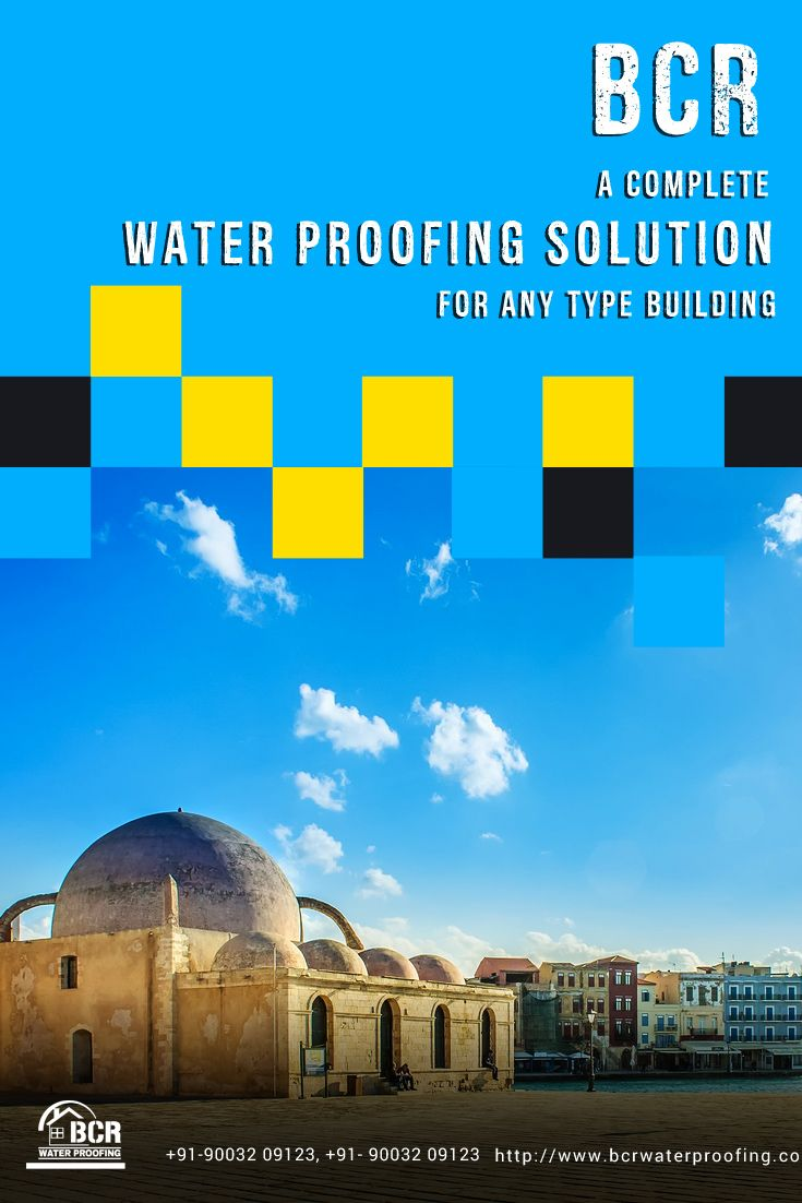 Bcr A Complete Water Proofing Solution For Any Building Www Bcrwaterproofing Com Chennai Coimbatore 91 90032 09123 With Images Solutions Coimbatore Chennai