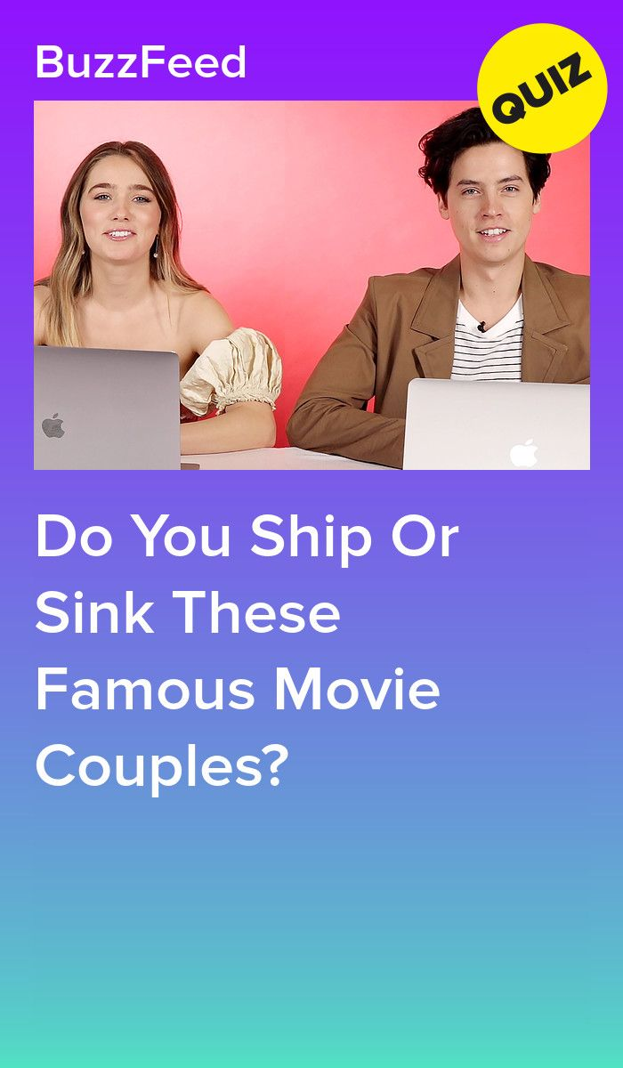 Do You Ship Or Sink These Famous Movie Couples Movie Couples Quizzes For Fun Tv Show Quizzes