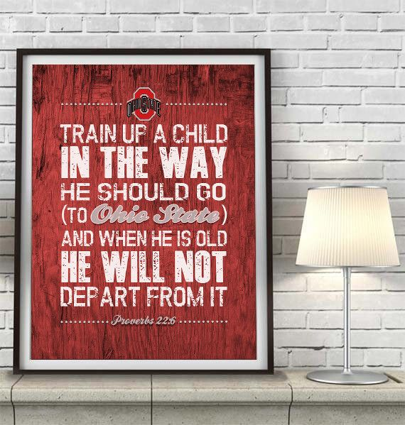 Ohio State Buckeyes Quot Train Up A Child Quot Art Print Back