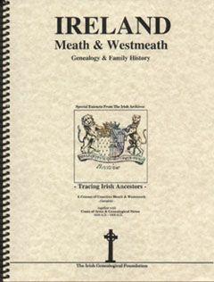 County Meath & Westmeath, Ireland: genealogy and family ...